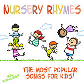 Nursery Rhymes - The Most Popular Songs for Kids (With Sing-Alongs!) by Songs For Children