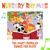 Nursery Rhymes - The Most Popular Songs for Kids (With Sing-Alongs!) by Nursery Rhymes