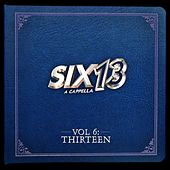 Vol. 6: Thirteen by Six13