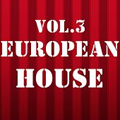European House, Vol. 3 - EP by Various Artists