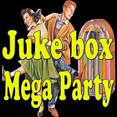 Juke Box Mega Party by Various Artists