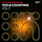 Nocturnal Groove Presents: 100 & Counting, Vol. 2 by Various Artists