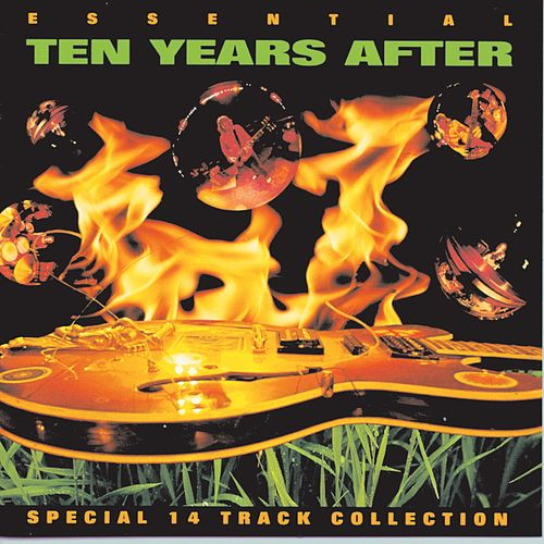 Essential Ten Years After by Ten Years After
