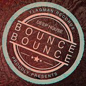 De House Bounce Bounce! - EP by Various Artists