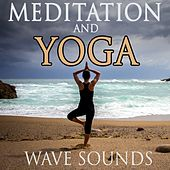 Meditation and Yoga Waves Sounds by Various Artists