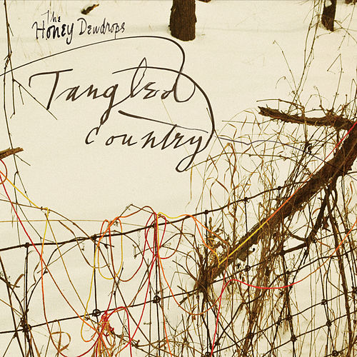 Tangled Country by The Honey Dewdrops
