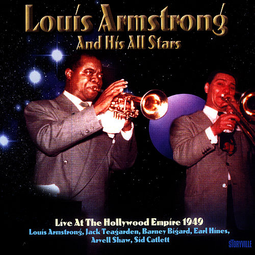 Live At The Hollywod Empire 1949 by Louis Armstrong