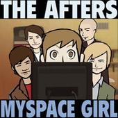 Myspace Girl by The Afters