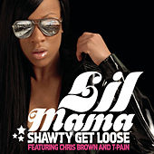 Shawty Get Loose by Lil Mama