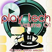 Play Tech, Vol. 1 (40 Tracks Special Selection) by Various Artists