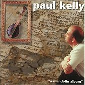 A Mandolin Album by Paul Kelly