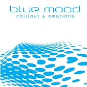 Blue Mood (Chillout & Emotions) by Various Artists