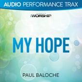 My Hope by Paul Baloche