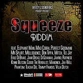Squeeze Riddim by Various Artists