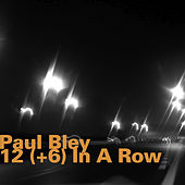 12(+6) In a Row by Paul Bley