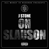 On Slauson by J.Stone