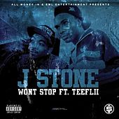 Won't Stop (feat. Teeflii) by J.Stone