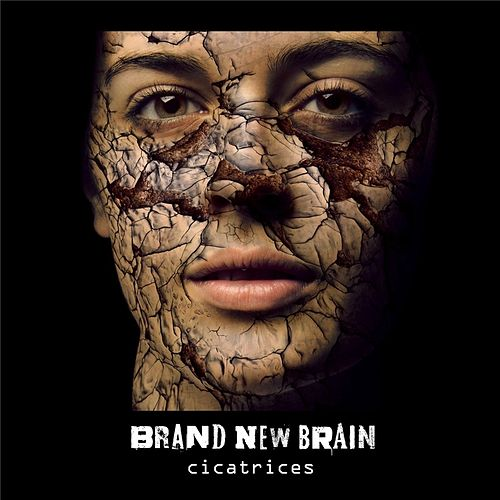Cicatrices by Brand New Brain