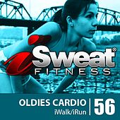 iSweat Fitness Music Vol. 56: Oldies Cardio! (124 BPM for Running, Walking, Elliptical, Treadmill, Aerobics, Workouts) by Various Artists
