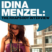 Idina Menzel: The Rhapsody Interview by Idina Menzel