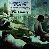 Complete Solo Piano Works Volume I by Maurice Ravel
