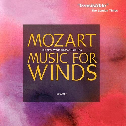 Mozart: Music for Winds / Anton Stadler: Terzetten by Various Artists