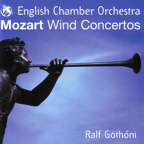 Mozart: Wind Concertos by Wolfgang Amadeus Mozart