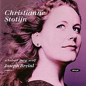 Christianne Stotijn - Schubert / Berg / Wolf Lieder by Various Artists