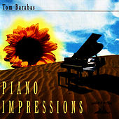 Piano Impressions - Tom Barabas by Tom Barabas