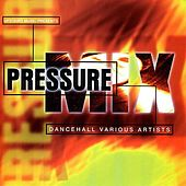 Pressure Mix von Various Artists