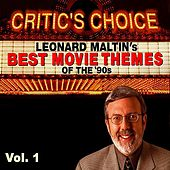 Critic's Choice Vol.1: Leonard Maltin's Favorite Movie Themes of the 90's von Various Artists