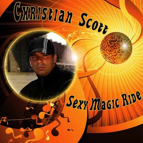 Sexy Magic Ride by Christian Scott