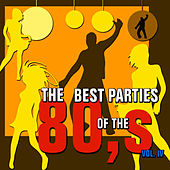 The Best Parties of the 80s, Vol. 4 by Javier Martinez Maya