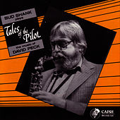 Plays Tales Of The Pilot: The Music Of David Peck by Bud Shank