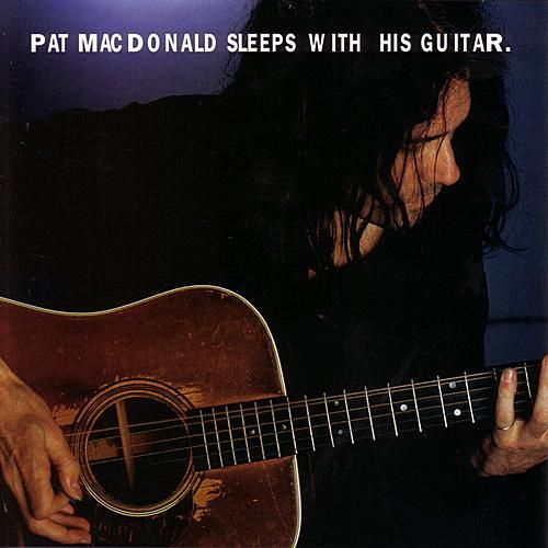 Sleeps With His Guitar by Pat MacDonald
