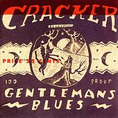 Gentleman's Blues by Cracker