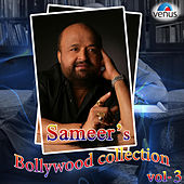 Sameer's Bollywood Collection, Vol. 3 by Various Artists