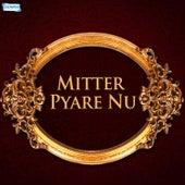 Mitter Pyare Nu von Nusrat Fateh Ali Khan