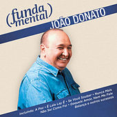 Fundamental - João Donato by João Donato