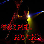 Gospel Rocks by Various Artists