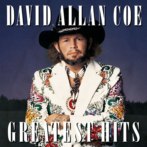 Greatest Hits by David Allan Coe