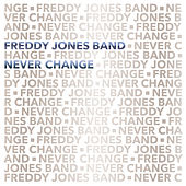 Those Diamonds by Freddy Jones Band