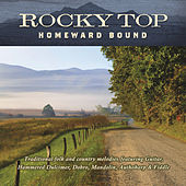 Rocky Top: Homeward Bound by Jim Hendricks