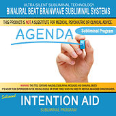Intention Aid by Binaural Beat Brainwave Subliminal Systems
