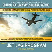 Jet Lag Program by Binaural Beat Brainwave Subliminal Systems