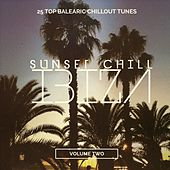 Sunset Chill - Ibiza, Vol. 2 (25 Top Balearic Chillout Tunes) by Various Artists