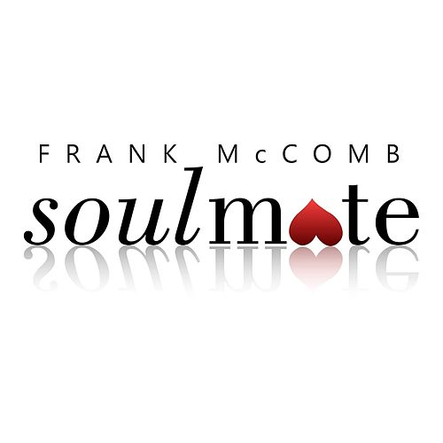 Soulmate by Frank McComb
