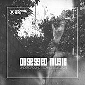 Obsessed Music, Vol. 1 by Various Artists