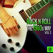 Rock n'  Roll the 1960s Way, Vol. 2 by Various Artists