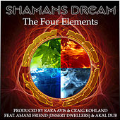 The Four Elements by Shaman's Dream